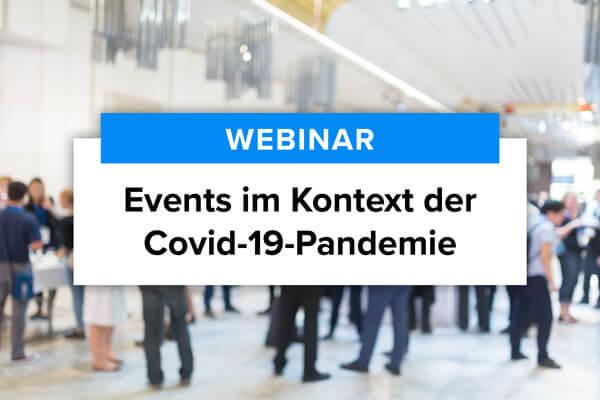 Webinar zu Events im Kontext der Covid-19-Pandemie